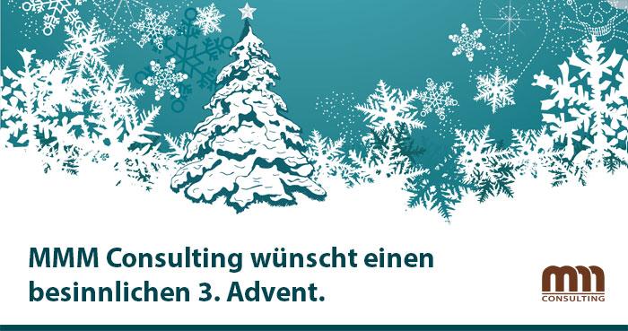 MMM Consulting wünscht einen geruhsamen 3. Advent